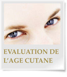 EVALUATION DE L'AGE CUTANE